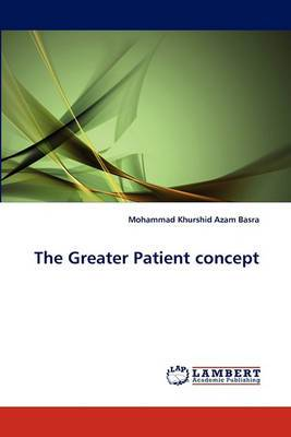 The Greater Patient Concept