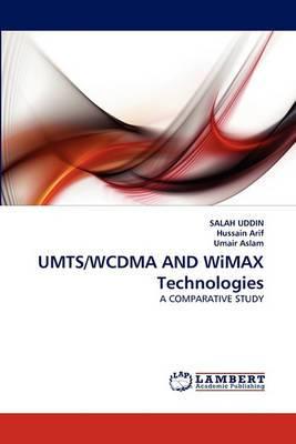 Umts/Wcdma and Wimax Technologies