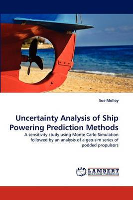 Uncertainty Analysis of Ship Powering Prediction Methods
