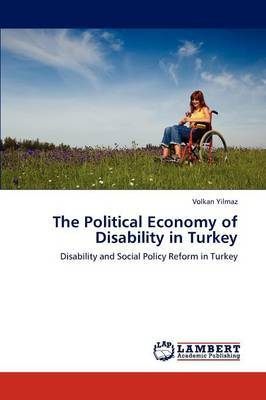 The Political Economy of Disability in Turkey