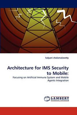 Architecture for IMS Security to Mobile