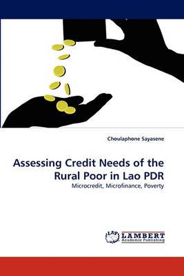 Assessing Credit Needs of the Rural Poor in Lao PDR