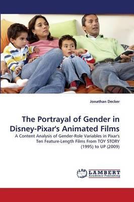 The Portrayal of Gender in Disney-Pixar's Animated Films