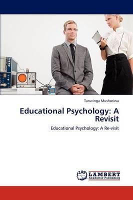 Educational Psychology: A Revisit