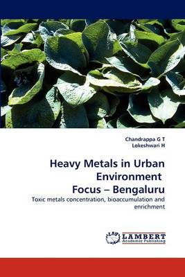 Heavy Metals in Urban Environment Focus - Bengaluru