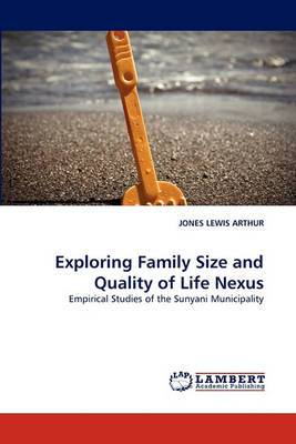 Exploring Family Size and Quality of Life Nexus