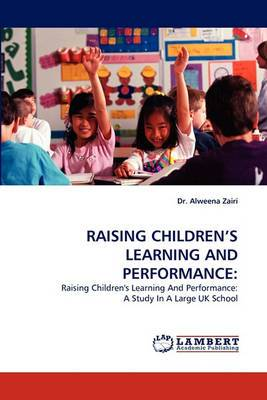 Raising Children's Learning and Performance
