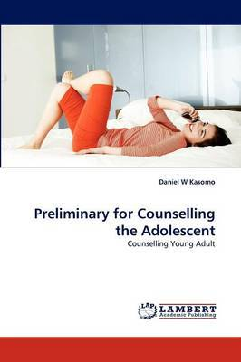 Preliminary for Counselling the Adolescent