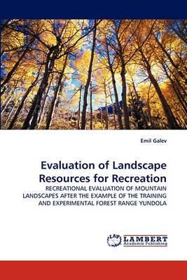 Evaluation of Landscape Resources for Recreation