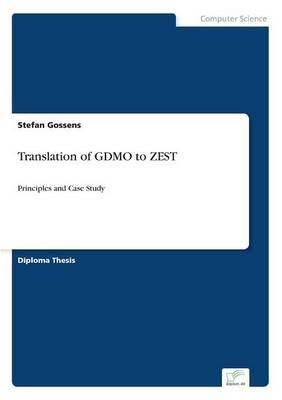 Translation of Gdmo to Zest