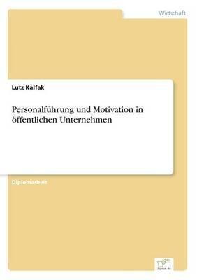 Personalfuhrung Und Motivation in Offentlichen Unternehmen