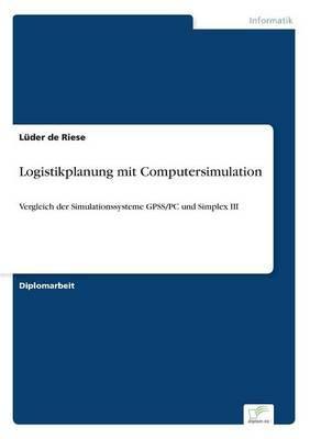 Logistikplanung Mit Computersimulation