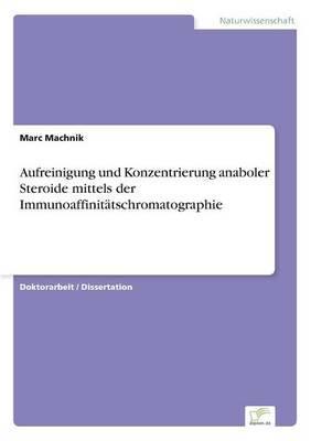 Aufreinigung Und Konzentrierung Anaboler Steroide Mittels Der Immunoaffinitatschromatographie