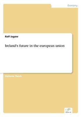 Ireland's Future in the European Union