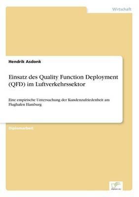 Einsatz Des Quality Function Deployment (QFD) Im Luftverkehrssektor