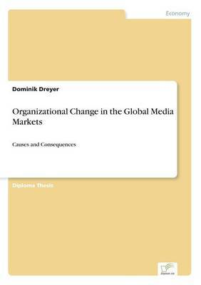 Organizational Change in the Global Media Markets