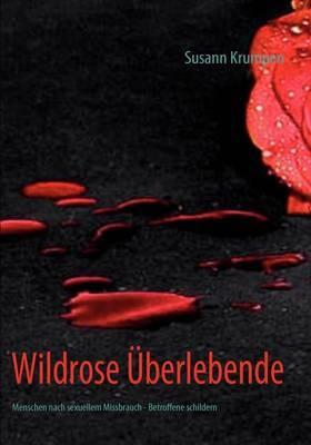 Wildrose Uberlebende