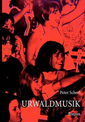 Urwaldmusik