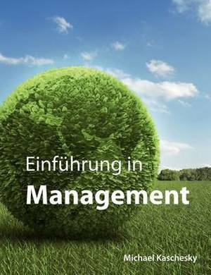 Einf Hrung in Management