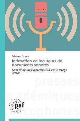 Indexation En Locuteurs de Documents Sonores