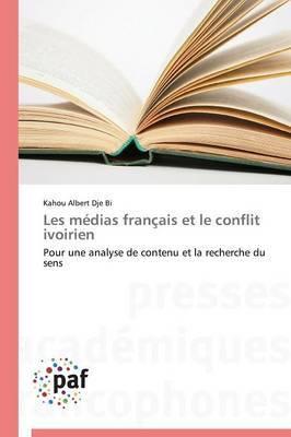 Les Medias Francais Et Le Conflit Ivoirien