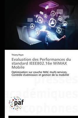 Evaluation Des Performances Du Standard Ieee802.16e Wimax Mobile
