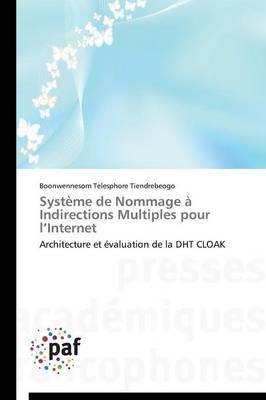 Systeme de Nommage a Indirections Multiples Pour L Internet