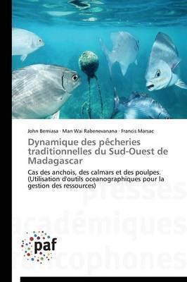Dynamique Des Pecheries Traditionnelles Du Sud-Ouest de Madagascar