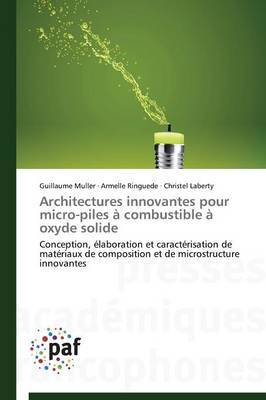Architectures Innovantes Pour Micro-Piles a Combustible a Oxyde Solide