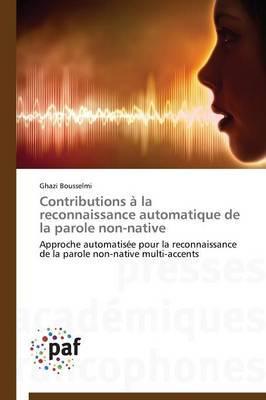 Contributions a la Reconnaissance Automatique de La Parole Non-Native