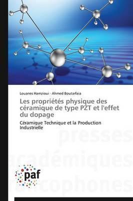 Les Proprietes Physique Des Ceramique de Type Pzt Et L'Effet Du Dopage