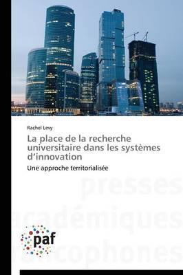 La Place de la Recherche Universitaire Dans Les Systemes D'Innovation