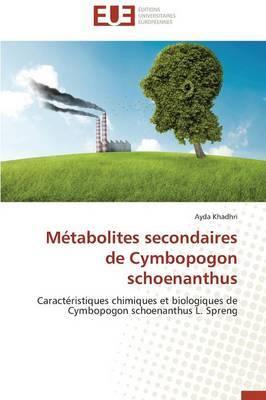 Metabolites Secondaires de Cymbopogon Schoenanthus