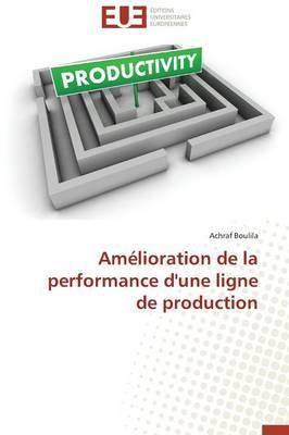 Amelioration de La Performance D'Une Ligne de Production