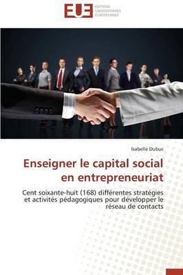 Enseigner Le Capital Social En Entrepreneuriat