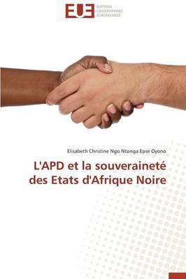 L'Apd Et La Souverainete Des Etats D'Afrique Noire