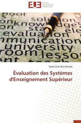 Evaluation Des Systemes D'Enseignement Superieur