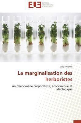 La Marginalisation Des Herboristes