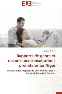 Rapports de Genre Et Recours Aux Consultations Prenatales Au Niger