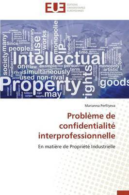 Probleme de Confidentialite Interprofessionnelle