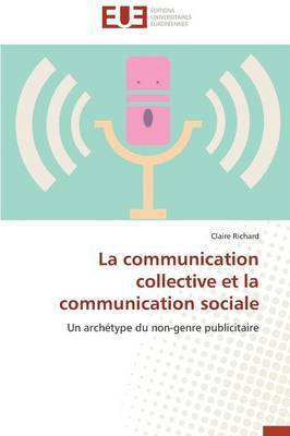 La Communication Collective Et La Communication Sociale