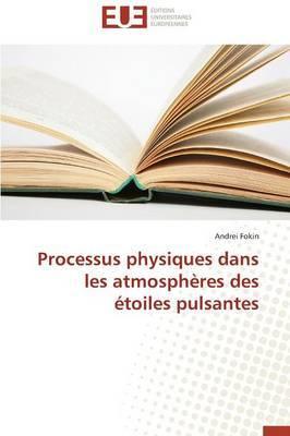 Processus Physiques Dans Les Atmospheres Des Etoiles Pulsantes