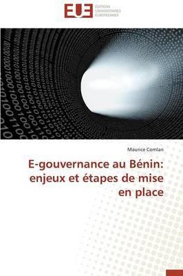 E-Gouvernance Au Benin: Enjeux Et Etapes de Mise En Place