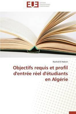 Objectifs Requis Et Profil D'Entree Reel D'Etudiants En Algerie