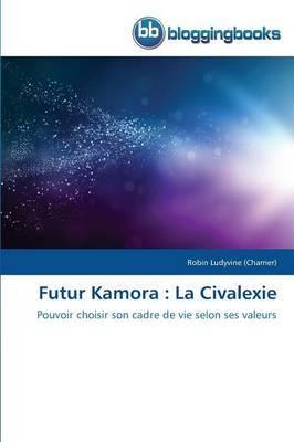 Futur Kamora: La Civalexie