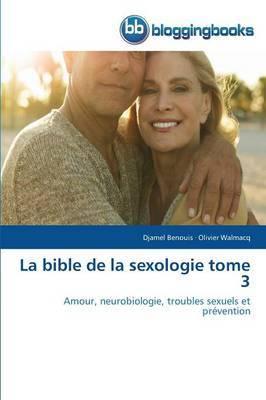 La Bible de la Sexologie Tome 3