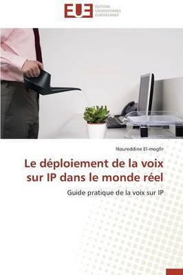 Le Deploiement de La Voix Sur IP Dans Le Monde Reel