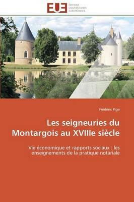 Les Seigneuries Du Montargois Au Xviiie Siecle