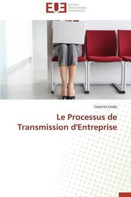 Le Processus de Transmission D'Entreprise
