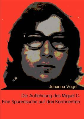 Die Auflehnung Des Miguel C.